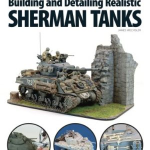 Building-and-Detailing-Realistic-Sherman-Tanks-FineScale-Modeler-Books-0