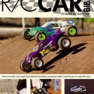 The-RC-Car-Bible-How-to-build-tune-and-drive-electric-and-nitro-powered-radio-control-cars-on-and-off-road-0