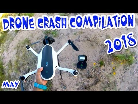 Drone Crash Compilation 2018 High Definition Video