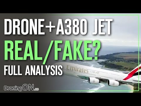 DroningON | Did A Drone Film This A380 Jet? Real/Fake – Full Analysis