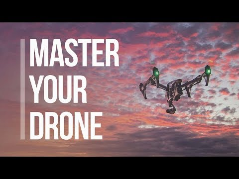 Mastering Your Drone Video Course