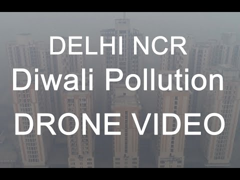Delhi NCR Diwali Pollution Drone Video