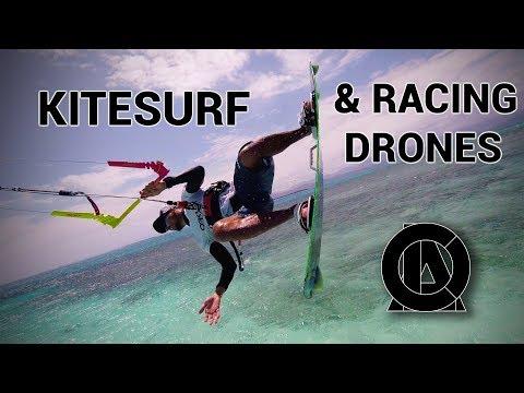 BEST Kitesurf Video Of 2018 ! FPV Racing Drone