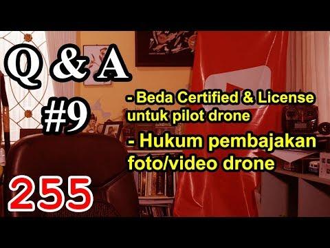 Q&A #9 Hukum Pembajakan Foto Video Drone – Beda Certified dan License Pilot Drone Indonesia
