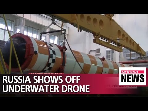 Russia releases video of its Poseidon nuclear-powered underwater drone