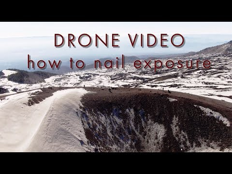 Drone video best exposure (how to expose correctly)