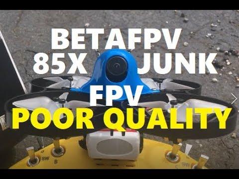 BetaFPV Beta 85X JUNK FPV DRONE Watch FULL VIDEO Brushless Whoop Testing