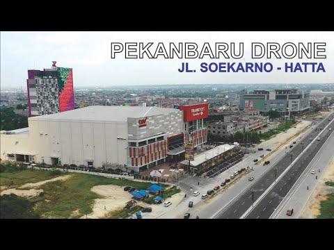 Kota Pekanbaru Riau 2019, Video Drone Jalan Soekarno – Hatta