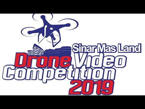 Sinar Mas Land Drone Video Competition 2019