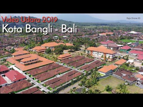 Pesona Kota Bangli, Video Udara Drone Kota Indah di Pulau Bali