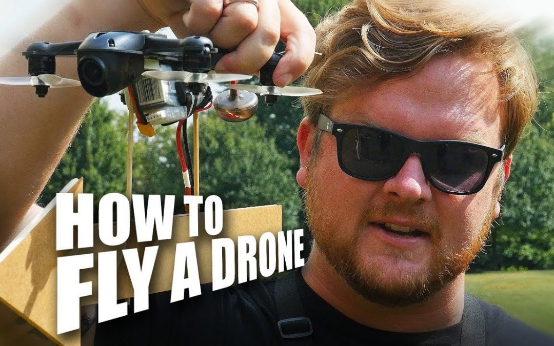 How To Fly A Drone – Quad Basics