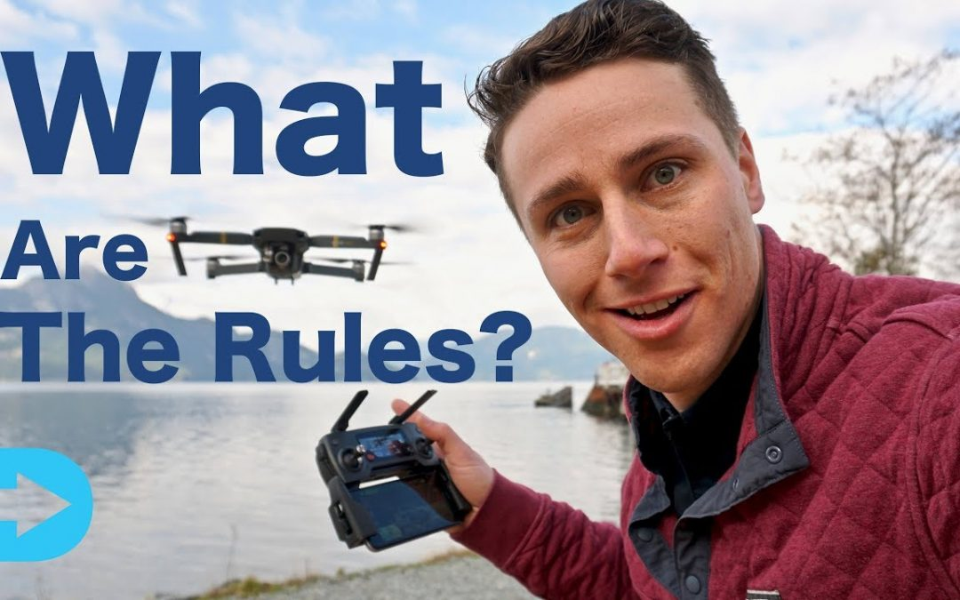 Drone Laws – WHERE CAN I FLY MY DRONE LEGALLY?