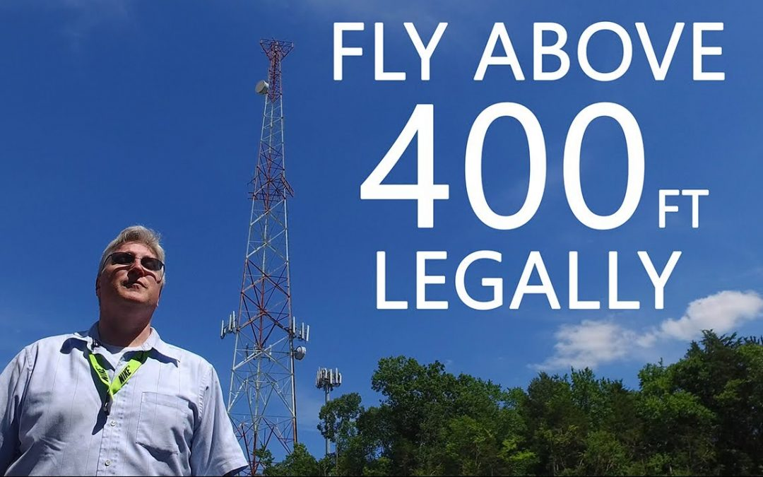 KEN HERON – How To fly ABOVE 400 feet LEGALLY with your Drone