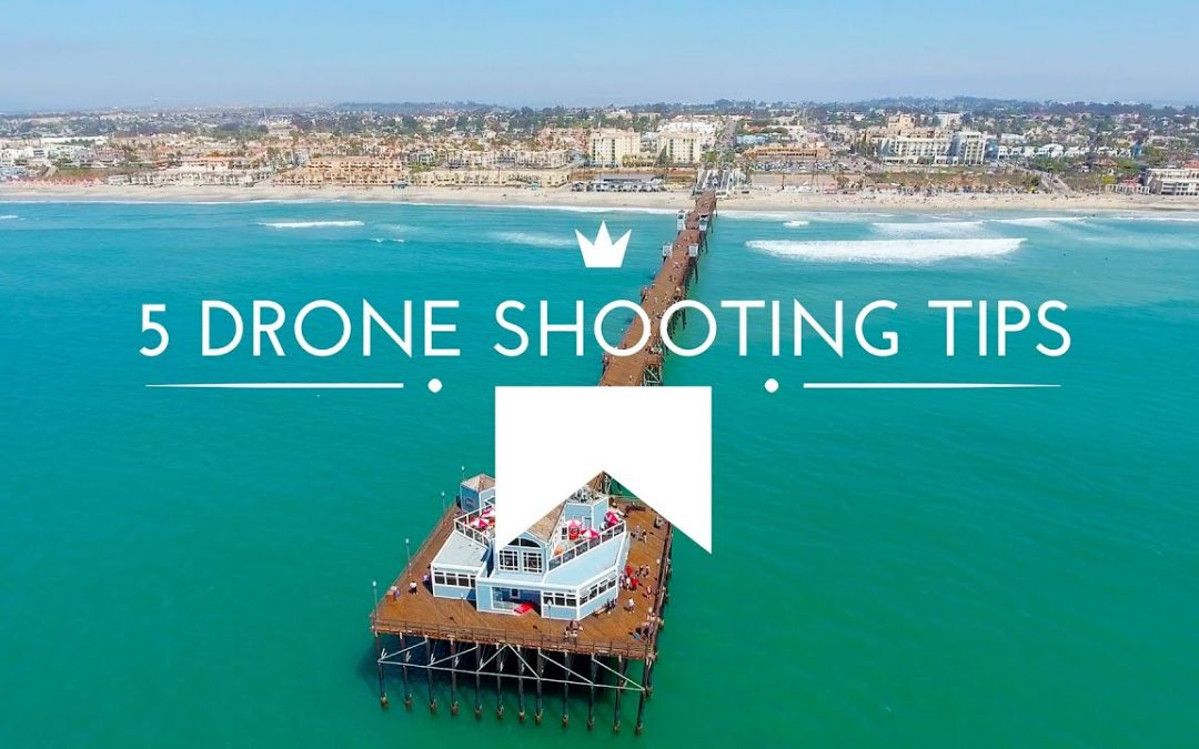 5 Drone Shooting Tips: How-to Film Awesome Aerial Shots – Phantom 4