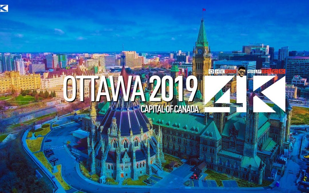 【4K】Drone Footage | Welcome to Canada – OTTAWA 2019 ..:: Cinematic Aerial Film | Ontario