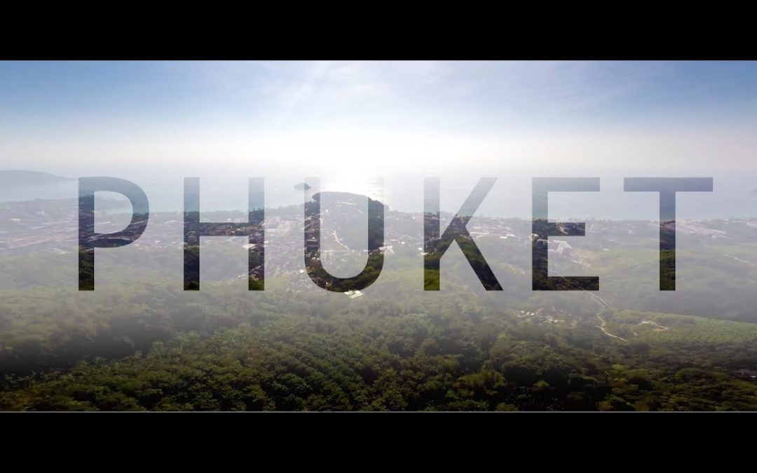Travel Phuket in a Minute – Aerial Drone Video | Expedia