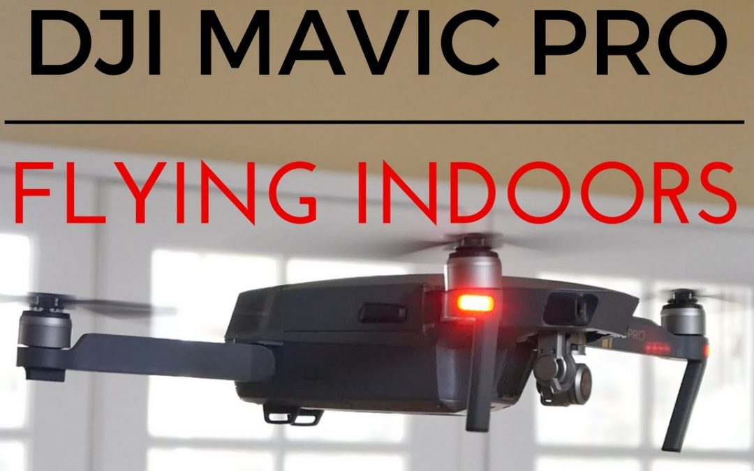 BEST Way To Fly Indoors With a Drone – DJI Mavic Pro – Phantom – Inspire | Momentum Productions