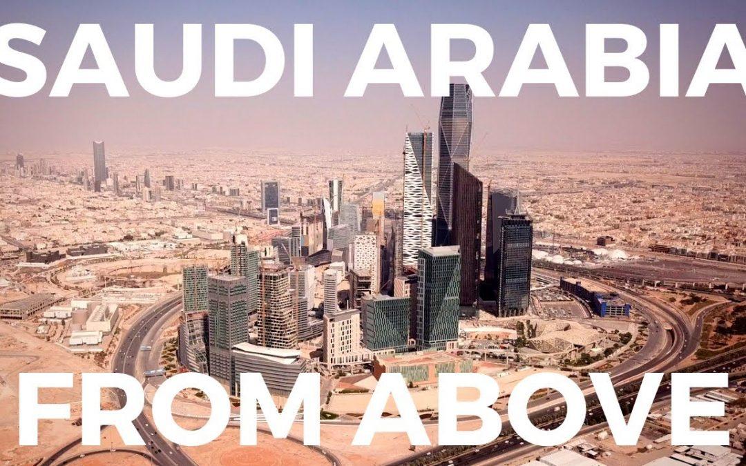 Saudi Arabia from Above – An Aerial Drone Film المملكة العربية السعودية جوي طائرة بدون طيار فيلم