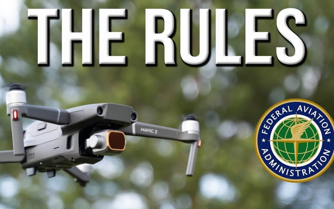 Rules for Drone Hobbyists – 2019