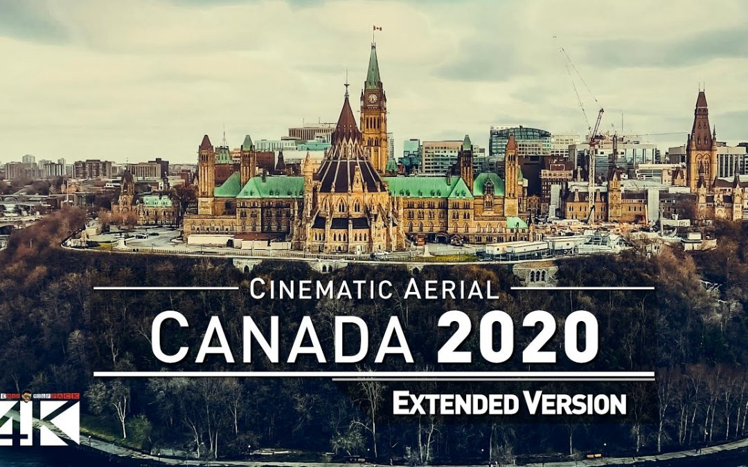 【4K】Drone Footage | The Beauty of Canada in 28 Minutes 2019 |Cinematic Aerial Montreal Ottawa Quebec