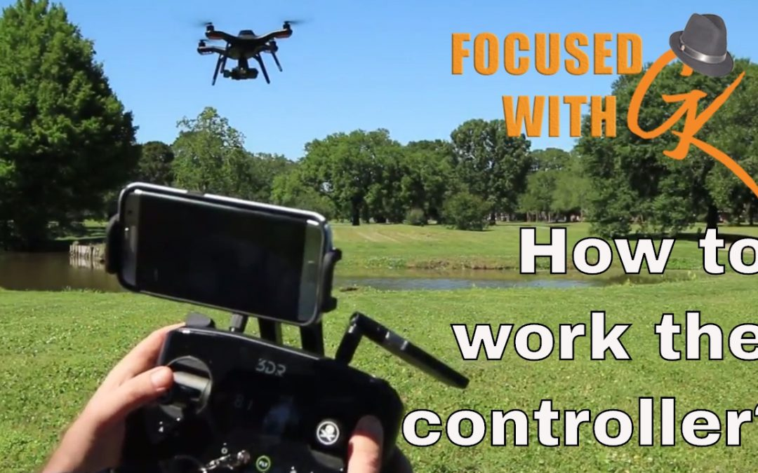 How to fly a drone – 3DR Solo Drone Tutorial