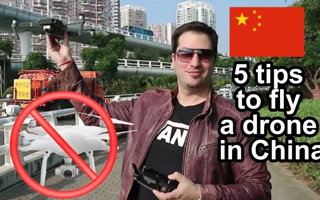 5 tips to fly a drone in China