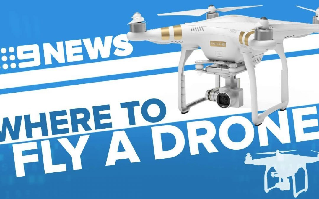 Everything you need to know about flying a drone | Nine News Australia
