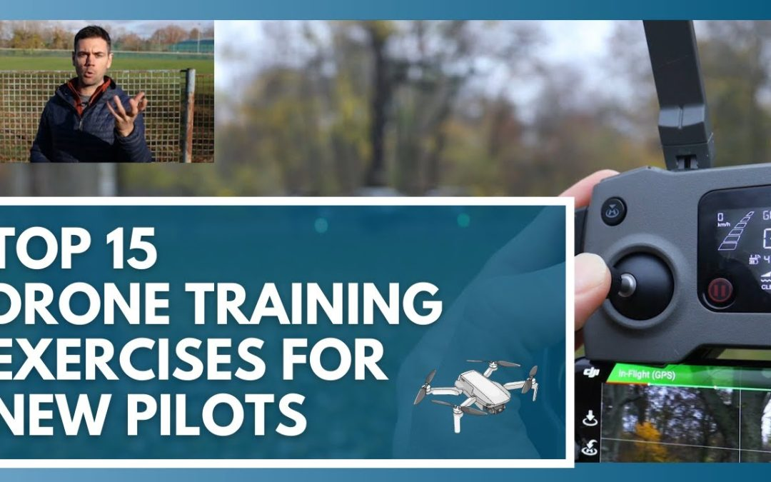 Use These 15 Drone Training Exercises to Learn How to Fly a Drone